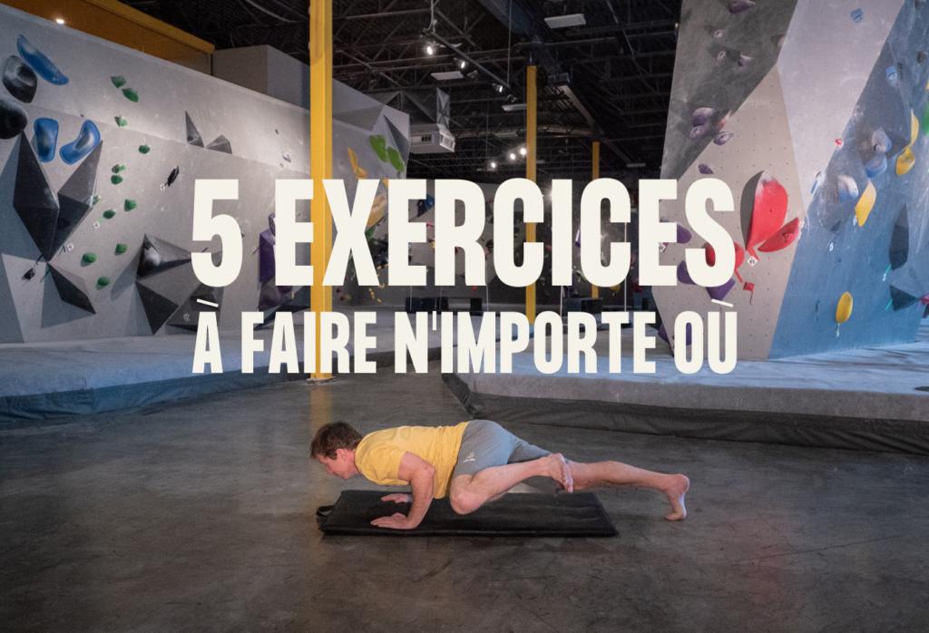 5 exercices d'escalade à faire n'importe ou